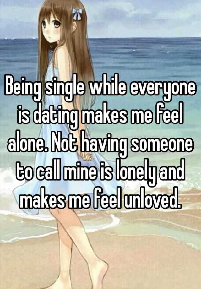 dating makes me feel sad