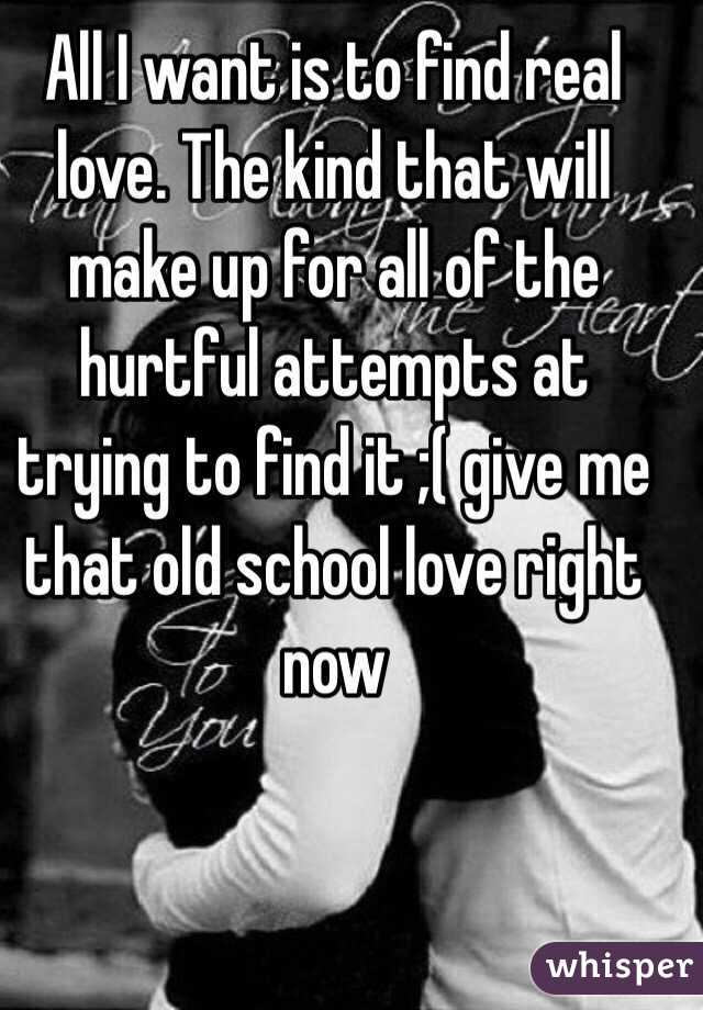 i want that old school love