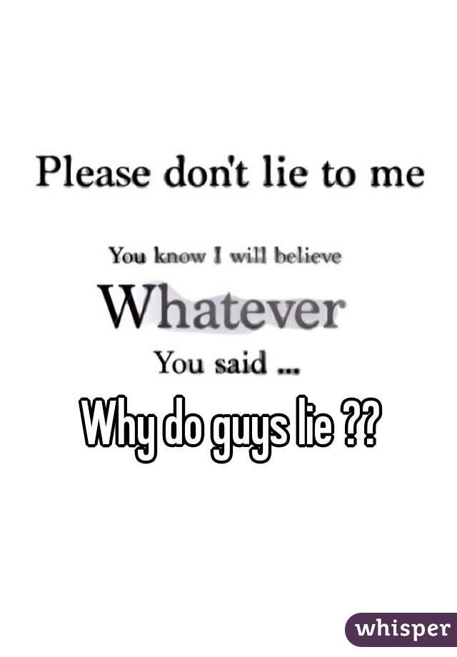 Lie why do guys 15 Things