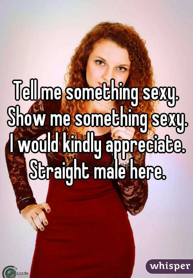Show me something sexy
