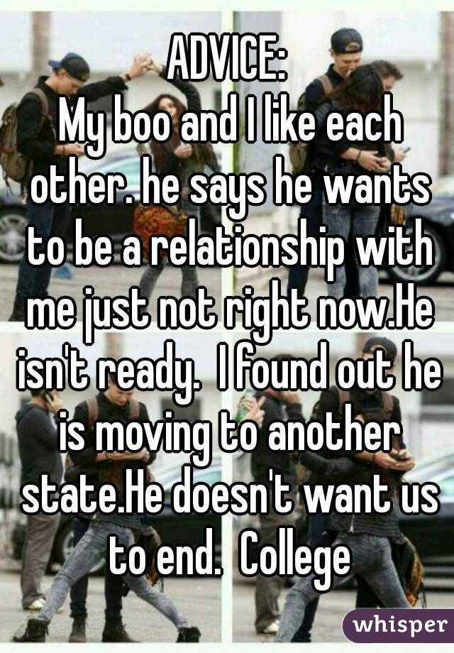 he likes me but isnt ready for a relationship