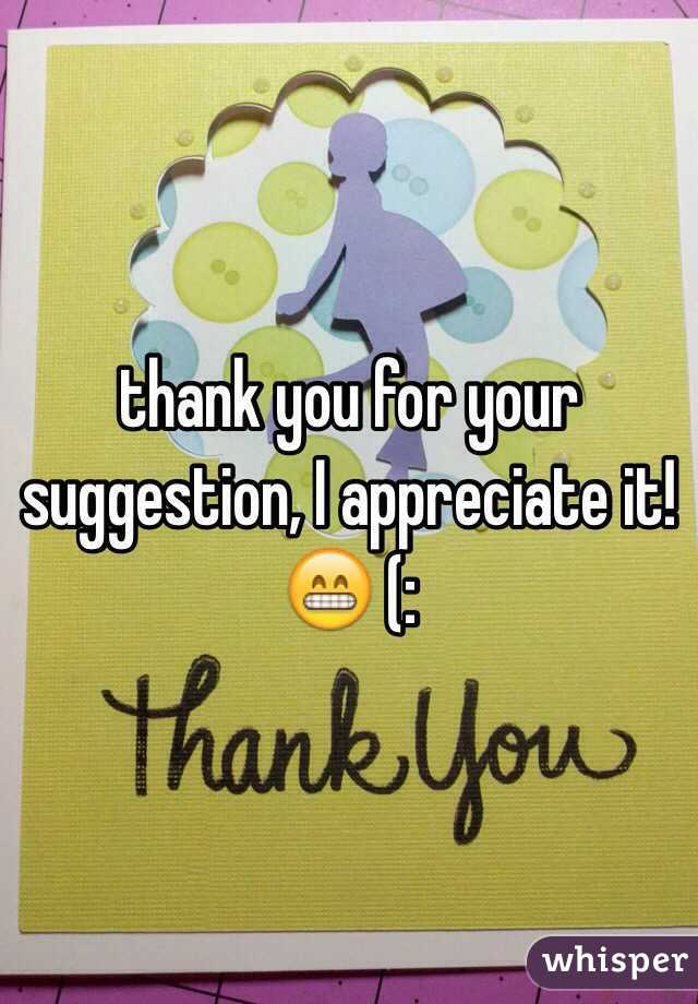 you for your suggestion, I appreciate it! 😁 (: