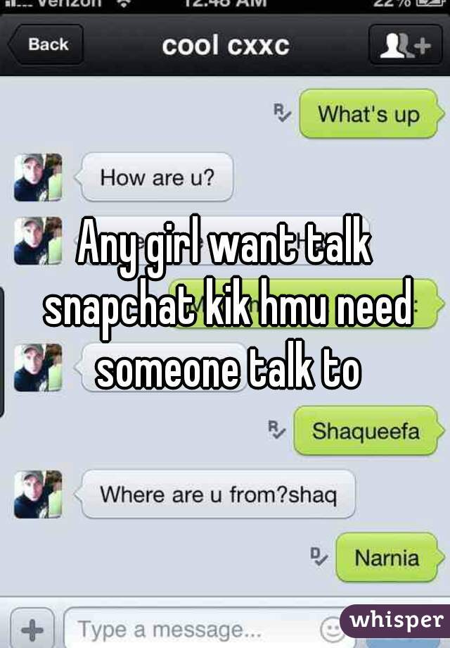 Girls to talk to on kik