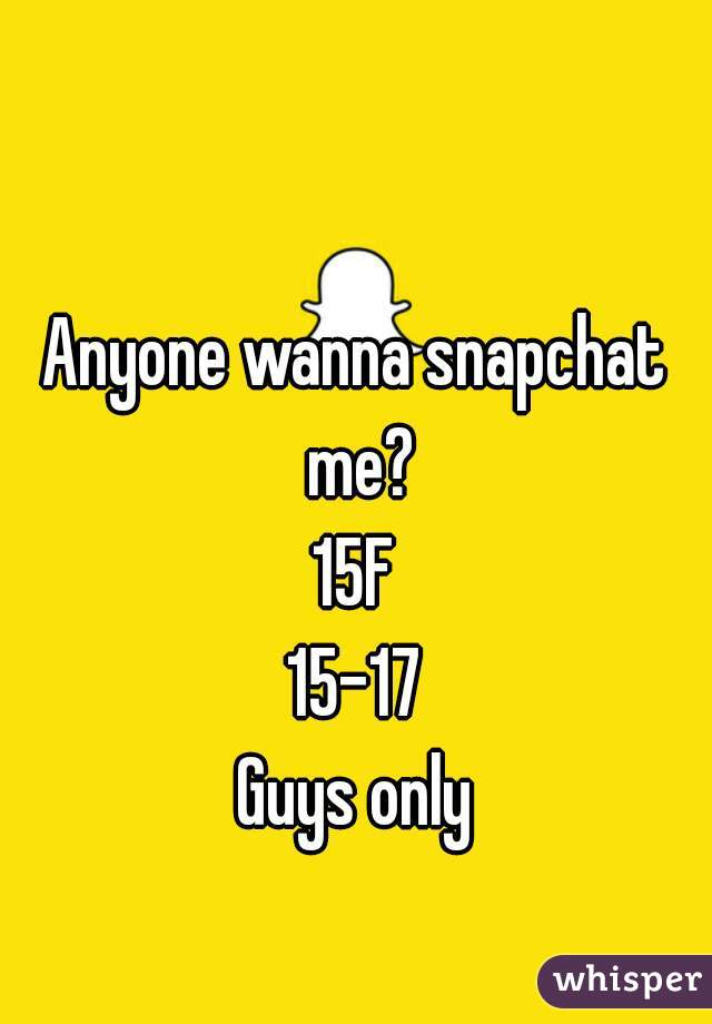 Snapchat me guys only