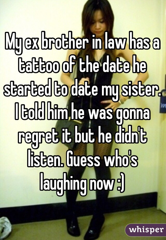 Dating ex brother in law