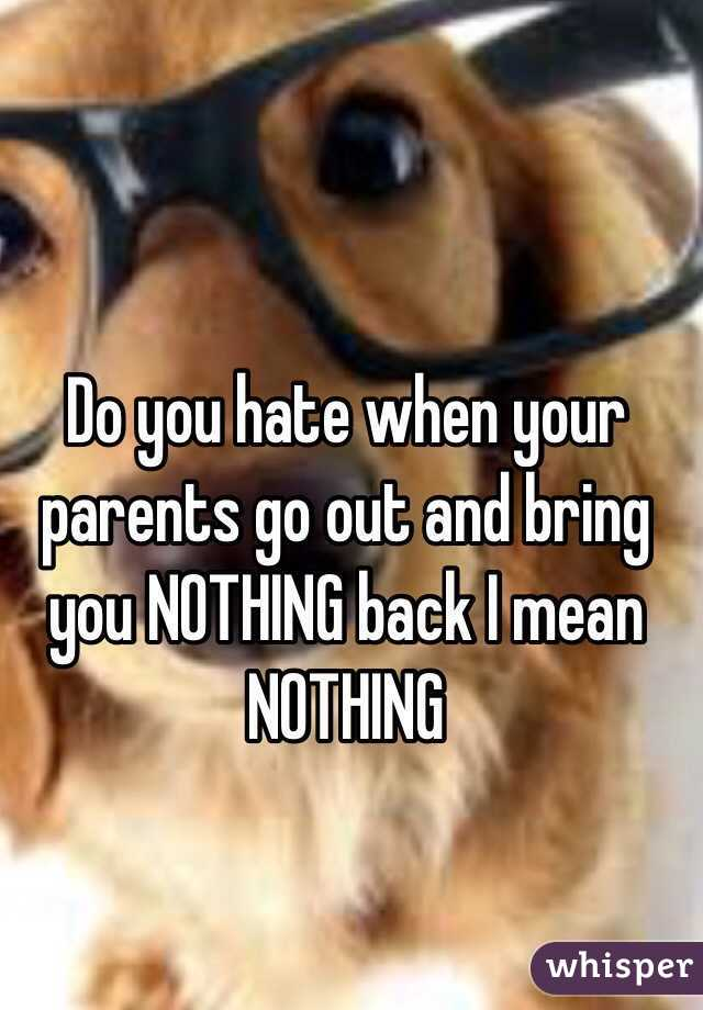 what if your parents hate you