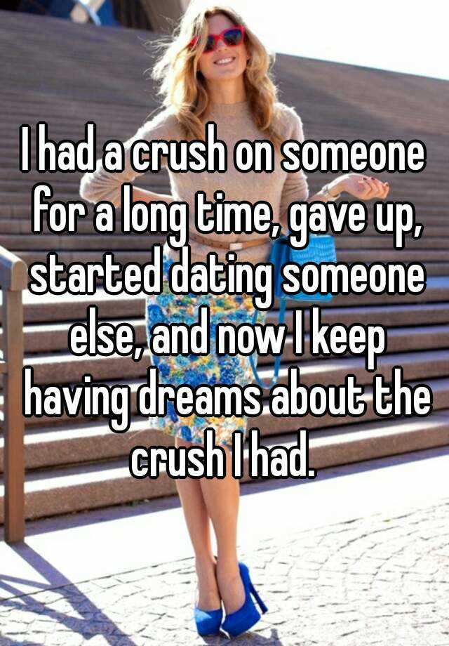 Having dreams about dating someone else
