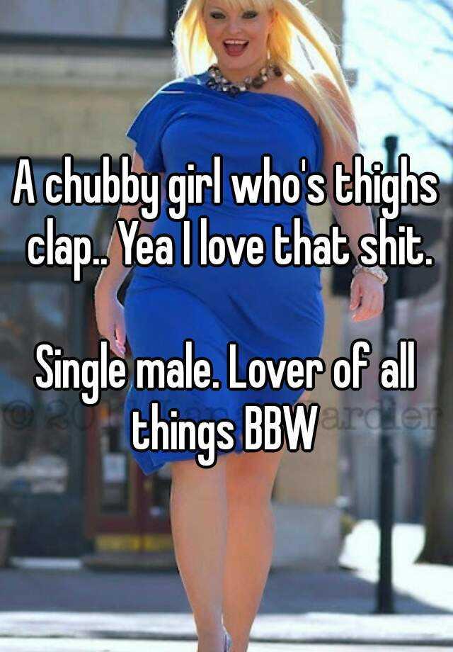 Find a bbw lover