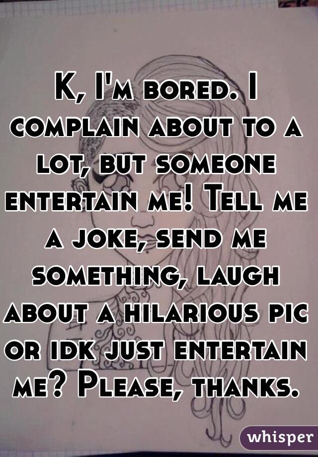 how do you entertain someone