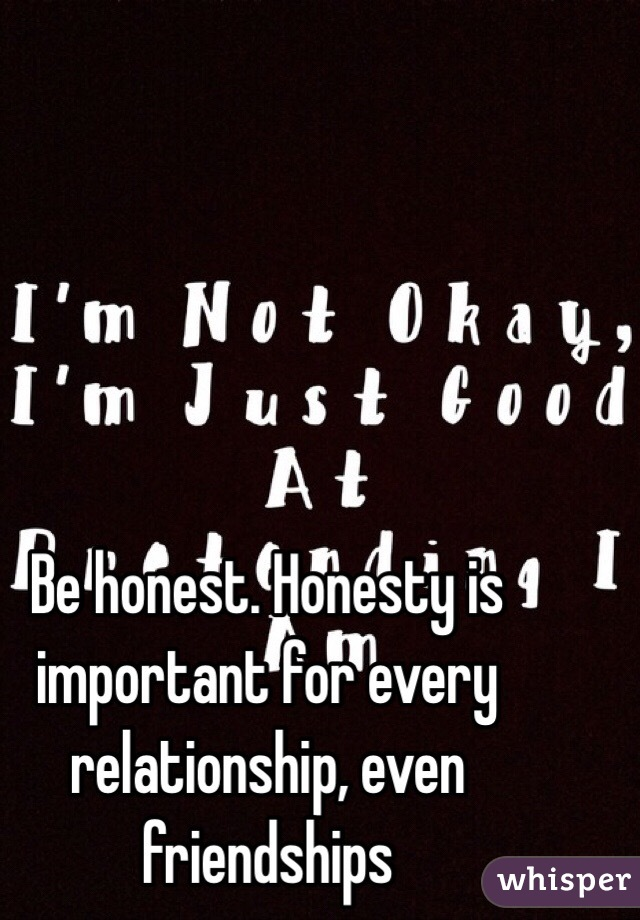 Why is honesty important in a relationship
