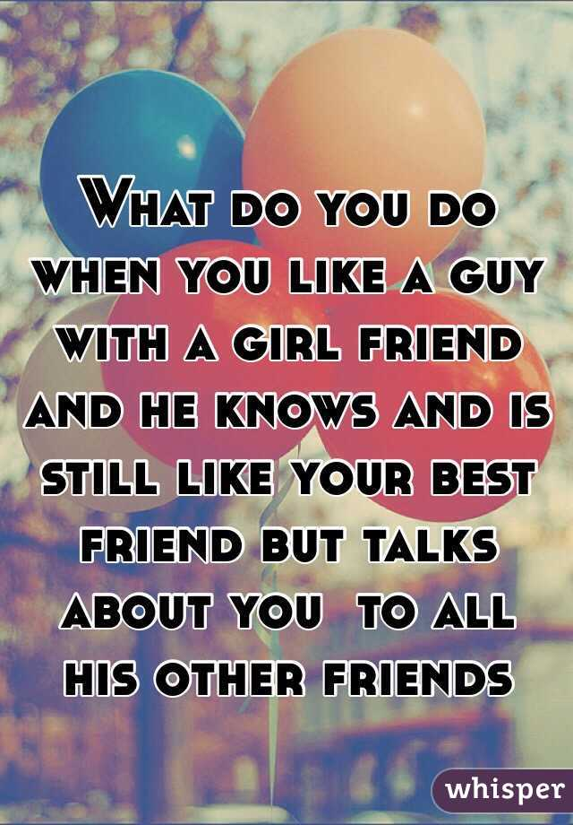 what to do when you like your best guy friend