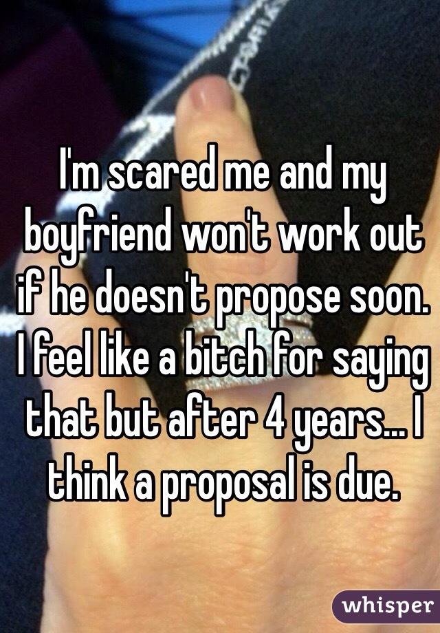 Boyfriend won t propose