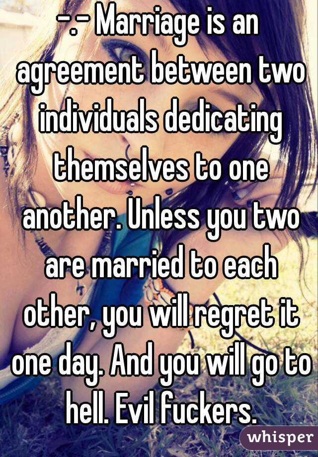 Marriage Is An Agreement Between Two Individuals Dedicating
