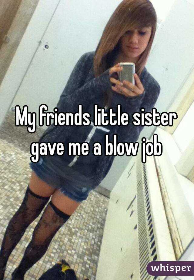 my sister gave me a blowjob