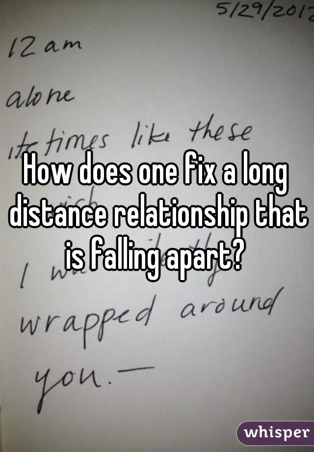 How to fix a relationship that is falling apart