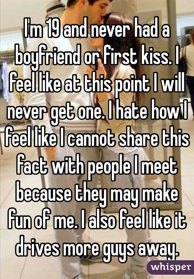I have never had a boyfriend