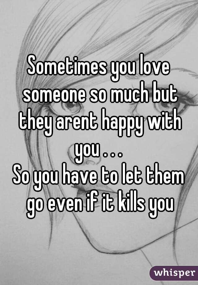 If You Love Someone You Have To Let Them Go