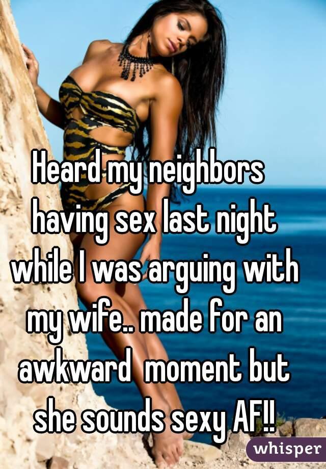 I heard my wife having sex
