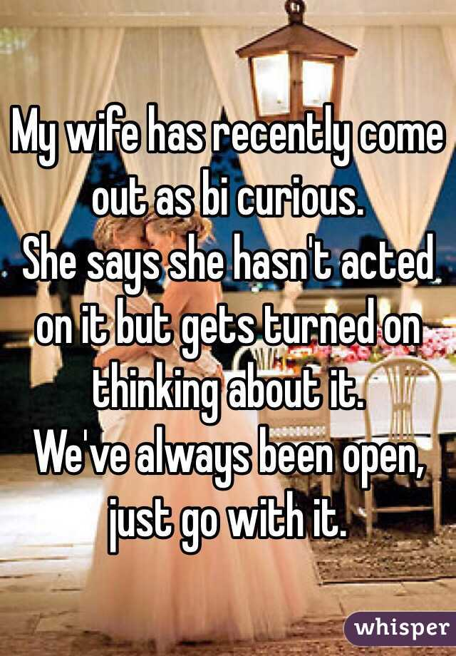 Wife is bi curious