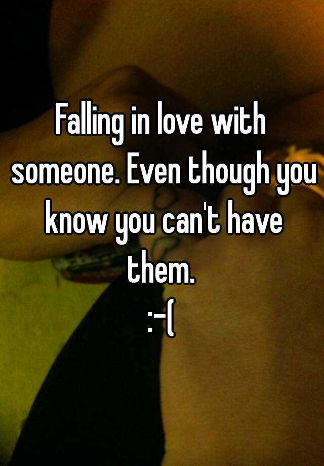 You Love T Can Falling In Have With Someone upon, players
