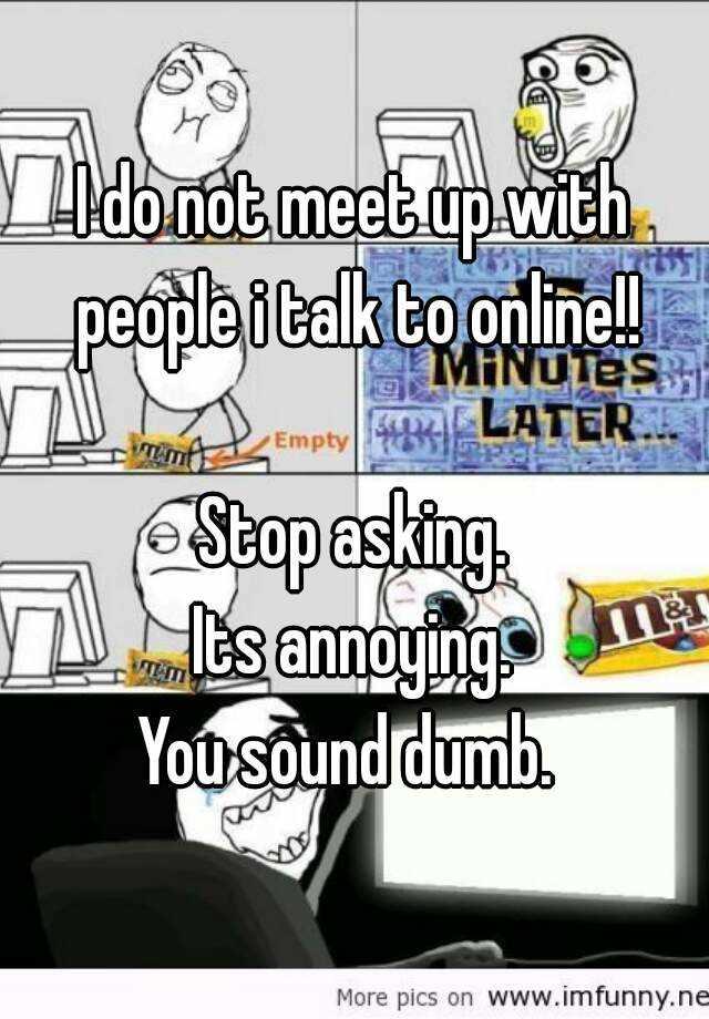 how to meet people not online