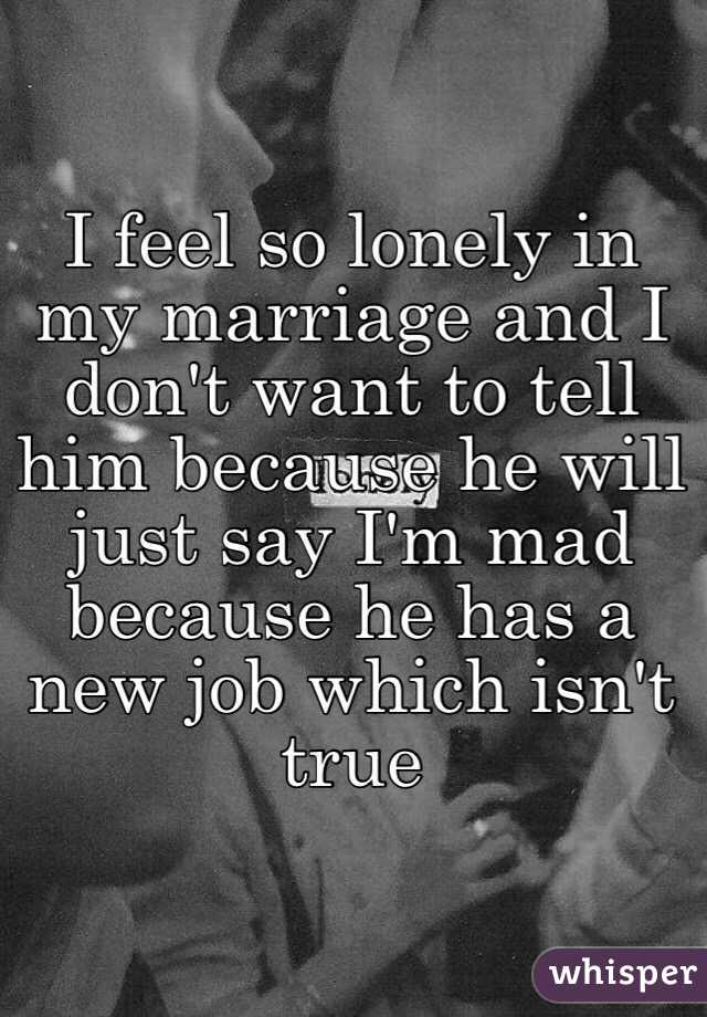 I feel so lonely in my marriage
