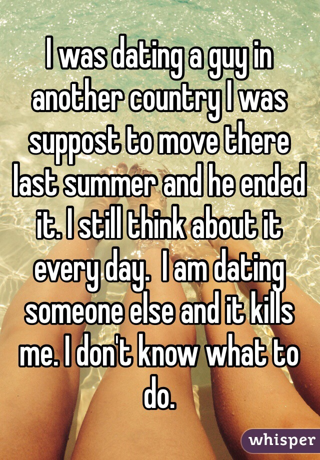 A Country Another Guy Dating From