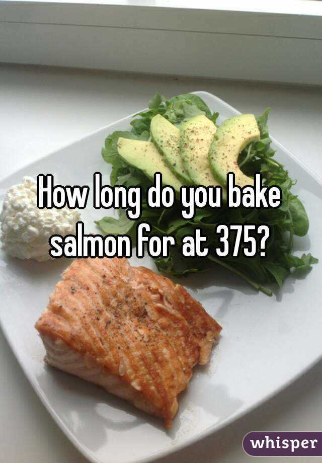 Long do you bake salmon for at 375 how long do you bake salmon for at 375 ccuart Image collections