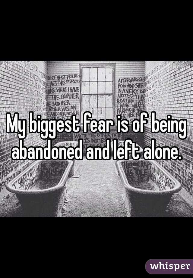 Fear of being left alone