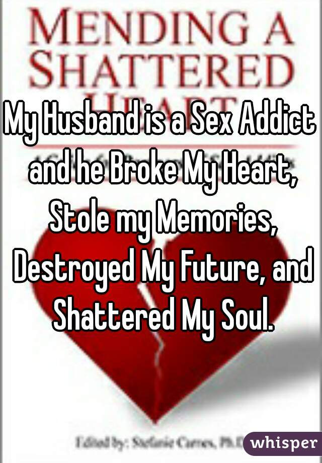 Husband is a sex addict