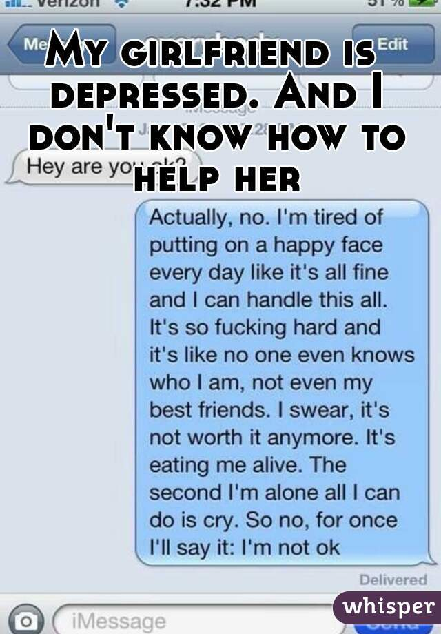 How To Deal With My Depressed Girlfriend