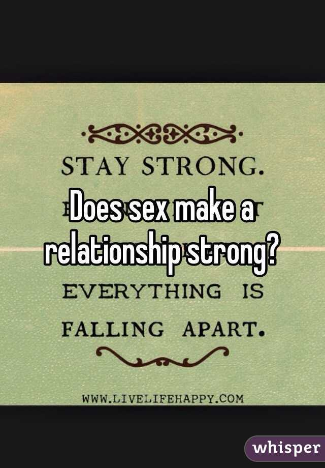 What does sex do to a relationship