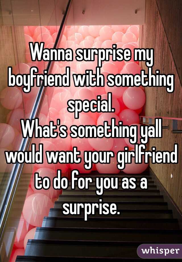 Something Special To Do For Your Girlfriend