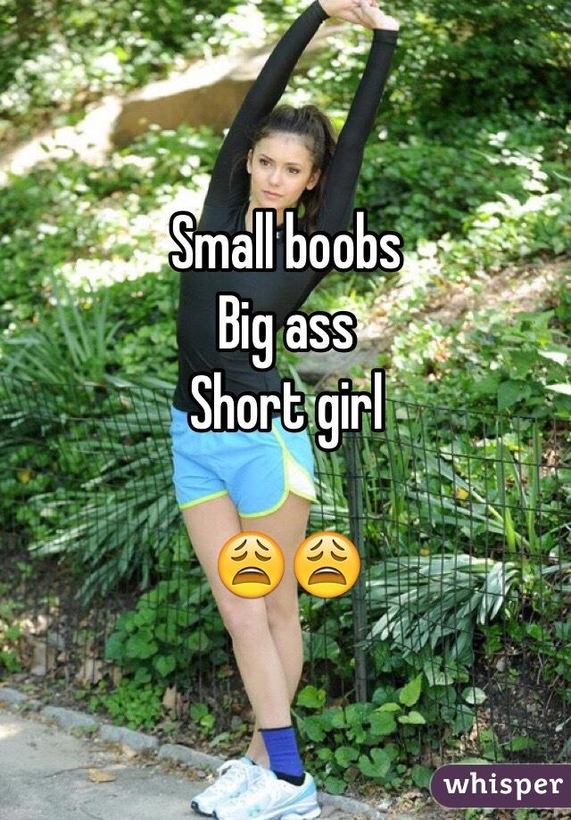 Small Boobs Big Ass