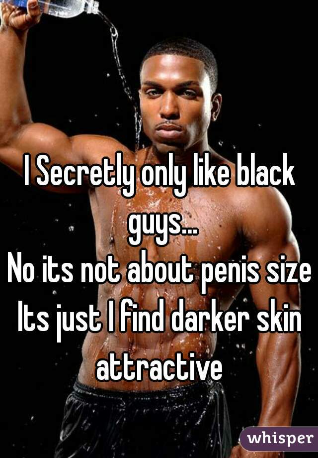 Black guys only