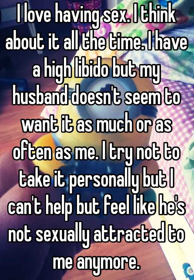 How can i make my husband want me sexually