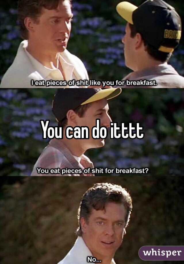 you can do itttt