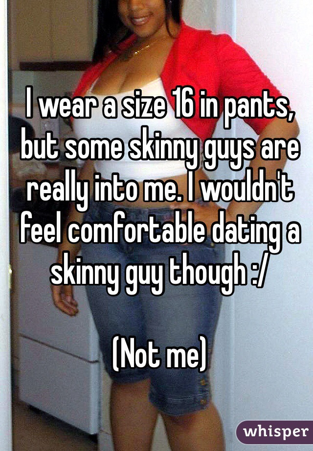 Dating skinny guys