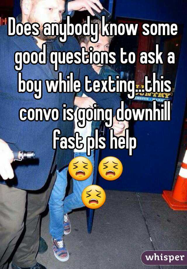 good questions to ask while texting