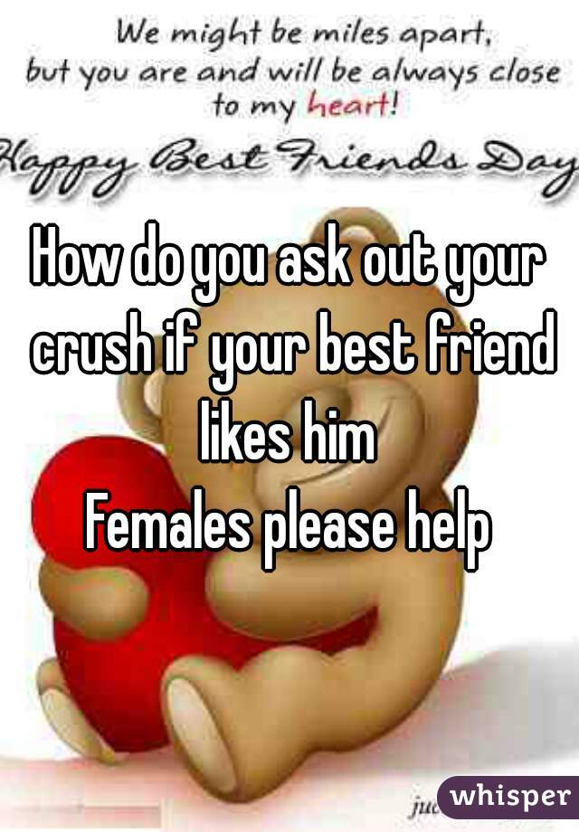 To Friend Out Ask A How