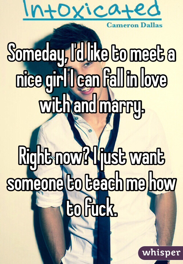 Want to meet a nice girl