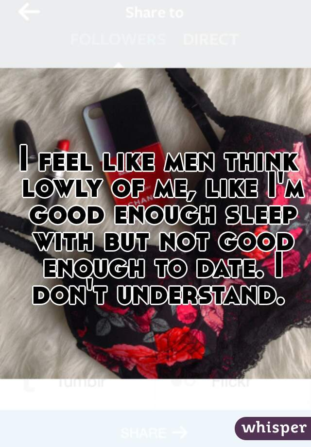 What a man thinks when you sleep with him