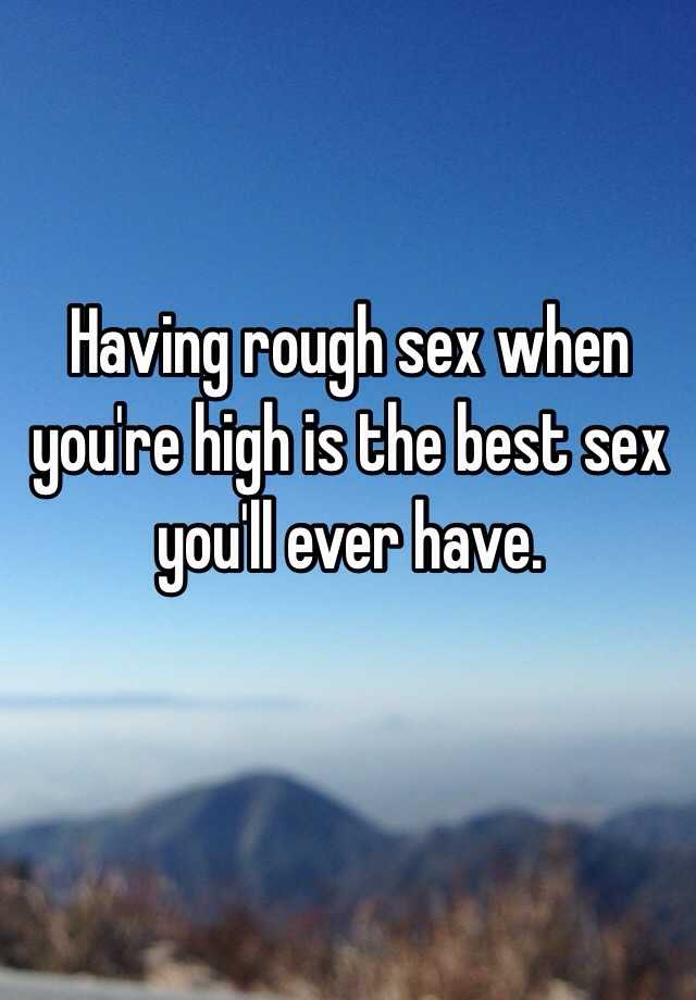 Best ever have sex youll