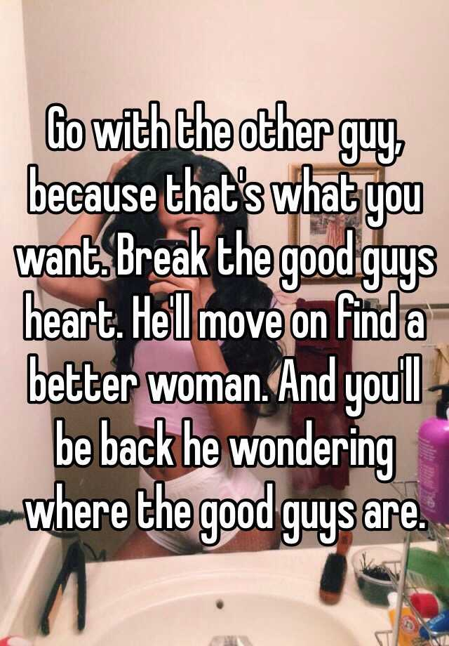 What Does A Break Mean To A Guy
