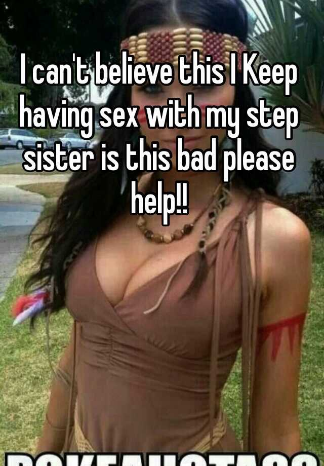 Is it wrong to have sex with your sister