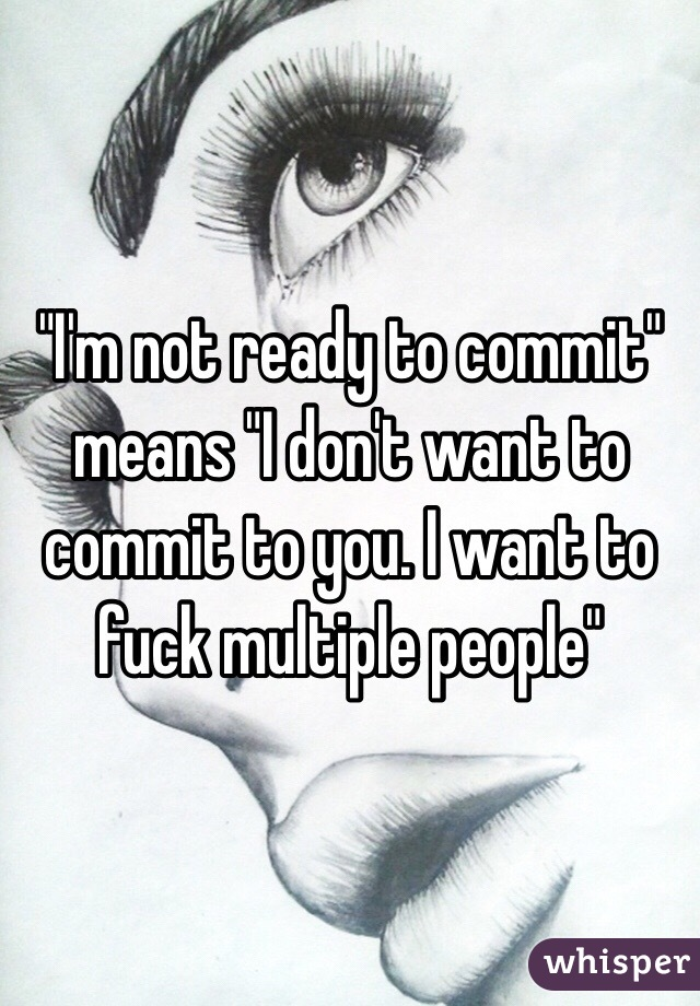 want to commit