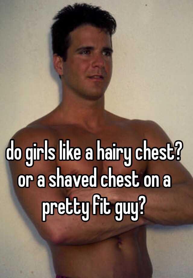 girls like hairy chest