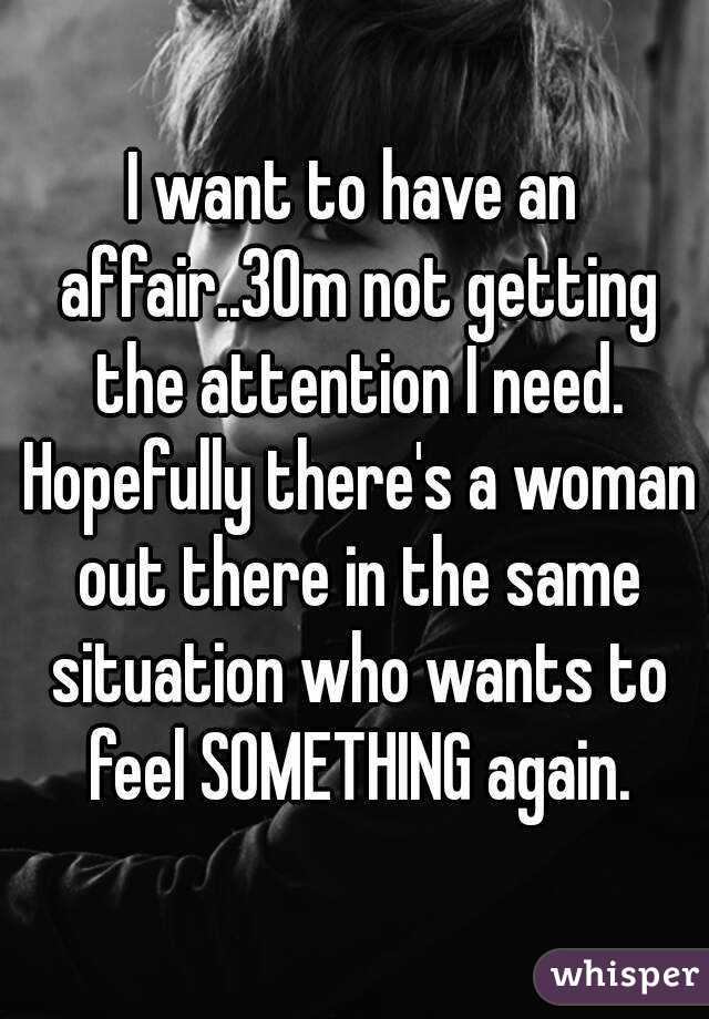 I Need To Have An Affair