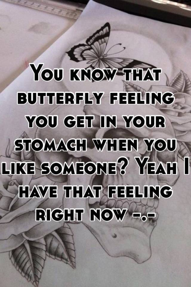 What does butterflies in your stomach mean