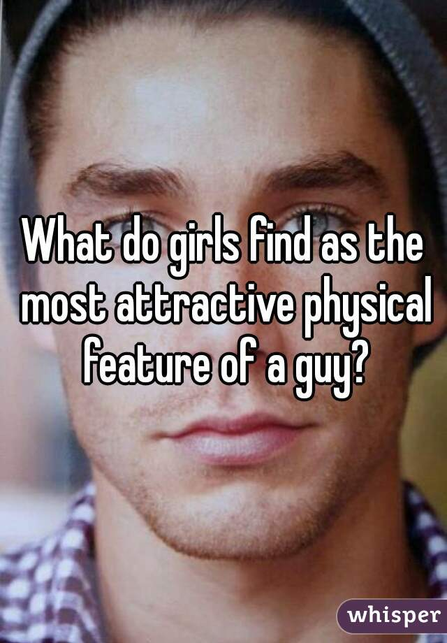 what do girls find sexy